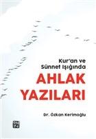 Kur'an ve Sünnet Işığında Ahlak Yazıları