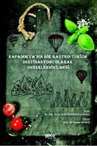 Kapadokya'nın Bir Gastro-Turizm Destinasyonu Olarak Değerlendirilmesi