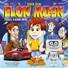 Benim Adım Elon Musk - Kararlı Olmanın Önemi