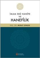 İmam Ebu Hanife ve Hanefilik