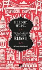 Tuhaf ve Kısa Öykülerde İstanbul