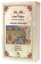 Hz. Ali ve Cemel Vakası Tarihçe, Metin ve Sadeleştirme