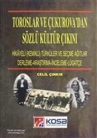 Toroslar ve Çukurova'dan Sözlü Kültür Çıkını