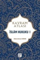 İslam Hukuku 1 - Kavram Atlası