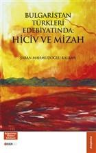 Bulgaristan Türkleri Edebiyatında; Hiciv ve Mizah