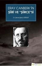 Eray Canberk'in Şiiri ve Şiircesi