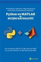 Mühendislik Teknoloji Temel Bilimler ve Uygulamalı Bilimler Fakülteleri İçin Python ve Matlab ile Bilişi Matematiği