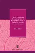 Türkiye Türkçesinde Ön Adlarla Adların Birliktelik Kullanımı ve Eş Dizimi Sözlüğü