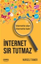 İnternet Sır Tutmaz