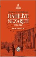 Merkez ve Taşra Teşkilatlarıyla Dahiliye Nezareti (1836-1922) (Ciltli)