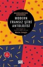 Modern Fransız Şiiri Antolojisi - Baudelaire'den Günümüze