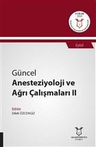 Güncel Anesteziyoloji ve Ağrı Çalışmaları 2