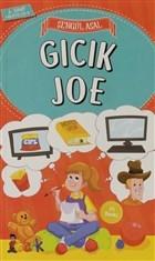 Gıcık Joe - 3. Sınıf Hikayeler