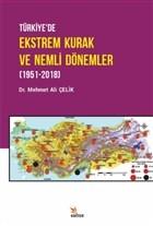 Türkiye'de Ekstrem Kurak ve Nemli Dönemler (1951-2018)