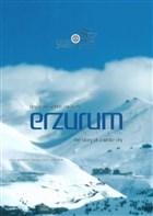 Beyaz Bir Şehrin Hikayesi Erzurum (Şömizli)