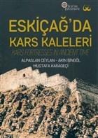 Eskiçağ'da Kars Kaleleri