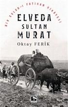 Elveda Sultan Murat
