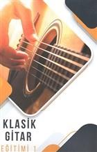 Klasik Gitar Eğitimi 1