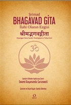 Şrimad Bhagavad Gita: İlahi Olanın Ezgisi