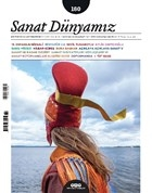 Sanat Dünyamız İki Aylık Kültür ve Sanat Dergisi Sayı: 180 Ocak-Şubat 2021