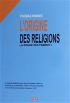 L'origine Des Religions - Fransızca
