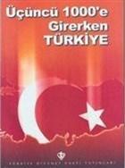 Üçüncü 1000'e Girerken Türkiye