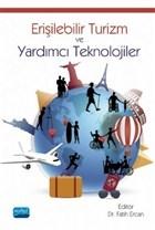 Erişilebilir Turizm ve Yardımcı Teknolojiler
