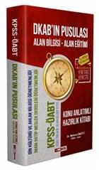 2020 KPSS ÖABT DKAB'ın Pusulası Alan Bilgisi - Alan Eğitimi Konu Anlatımlı Hazırlık Kitabı
