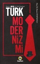 İnanç ve Jön Türk Temelinde Türk Modernizmi
