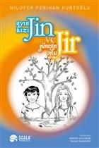 Ayın Kızı Jin ve Güneşin Oğlu Jir