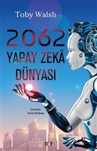 2062 Yapay Zeka Dünyası