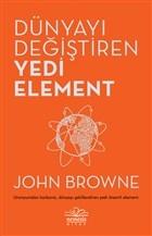Dünyayı Değiştiren Yedi Element