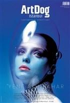 ArtDog İstanbul Dergisi Sayı: 5 Eylül - Ekim 2020