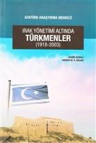 Irak Yönetimi Altında Türkmenler (1918-2003)