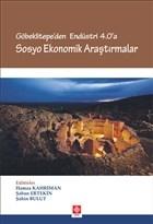 Göbeklitepe'den Endüstri 4.0'a - Sosyo Ekonomik Araştırmalar