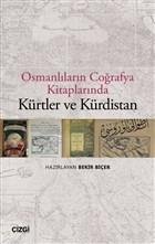 Osmanlıların Coğrafya Kitaplarında Kürtler ve Kürdistan