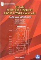 YG/AG Elektrik Tesisleri Proje Uygulamaları - Bağlama Modelleri