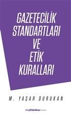 Gazetecilik Standartları ve Etik Kuralları