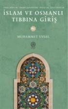 İslam ve Osmanlı Tıbbına Giriş