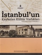 İstanbul'un Kaybolan Kültür Varlıkları Suriçi (Fatih) Camileri ve Mescidleri 2