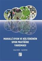 Mahalli Oyun ve Kültürünün Spor Pratiğine Yansıması