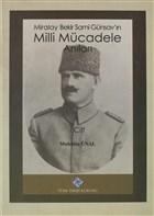 Miralay Bekir Sami Günsav'ın Milli Mücadele Anıları  1, Cilt