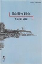 Makriköy'e Dönüş