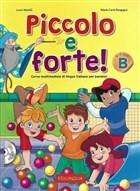 Piccolo e Forte! B - CD (Çocuklar İçin İtalyanca)