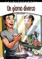 Un Giorno Diverso + CD İtalyanca Okuma Kitabı Orta Seviye (A2-B1)