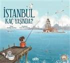 İstanbul Kaç Yaşında?