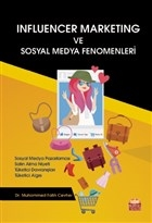 Influencer Marketing ve Sosyal Medya Fenomenleri