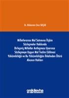 Milletlerarası Mal Satımına İlişkin Sözleşmeler Hakkında Birleşmiş Milletler Antlaşması Uyarınca Sözleşmeye Uygun Mal Teslim Edilmesi Yükümlülüğü ve B