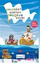Çocuklar Kaptan Tekgöze Karşı