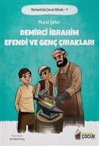 Demirci İbrahim Efendi ve Genç Çırakları - Osmanlı'da Çocuk Olmak 7